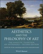 Aesthetics and the Philosophy of Art: The Analytic Tradition, an Anthology