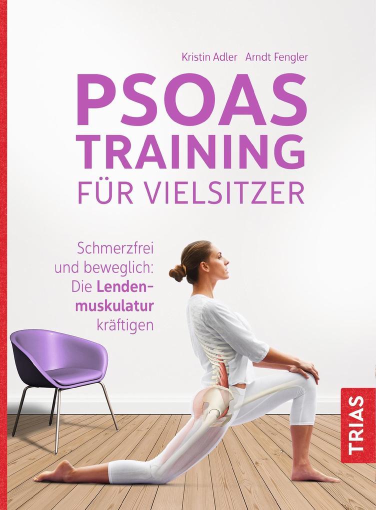 Psoas-Training für Vielsitzer als Buch