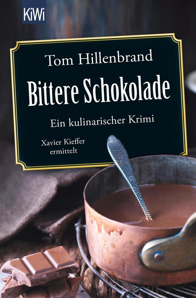 Bittere Schokolade als Taschenbuch