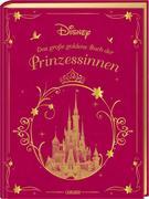 Disney Das große goldene Buch der Prinzessinnen