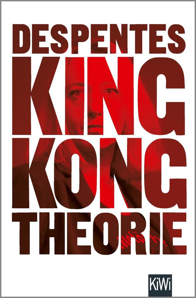 King Kong Theorie als Taschenbuch