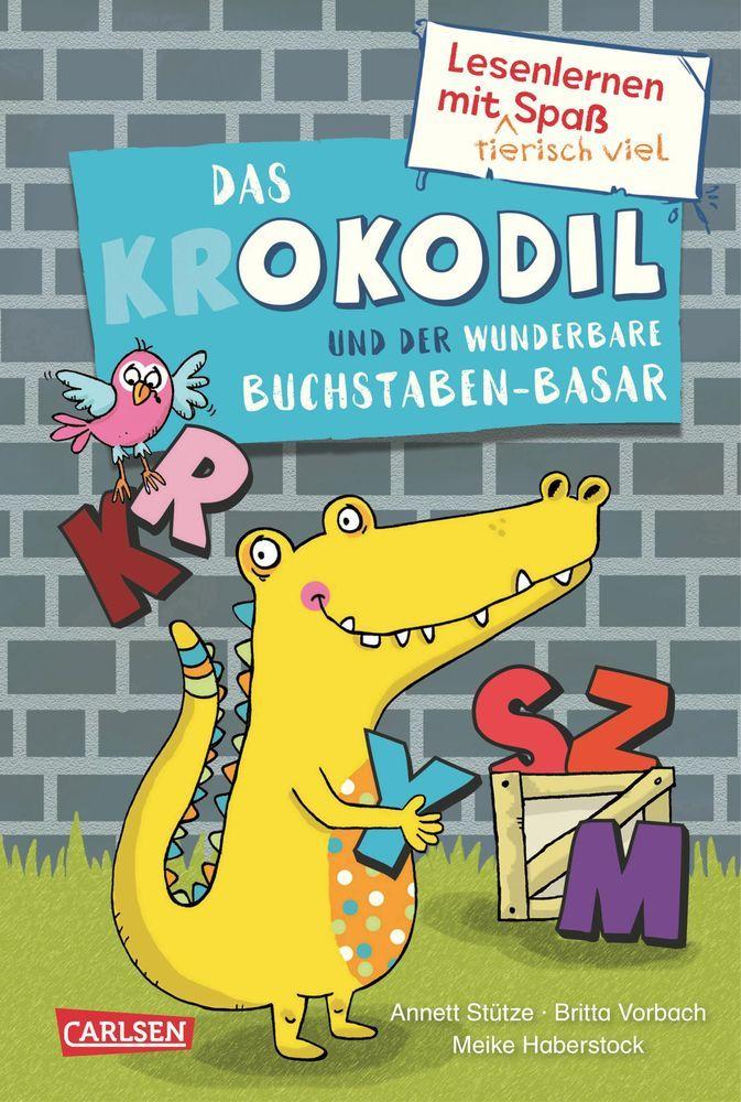 Lesenlernen mit tierisch viel Spaß: Das Okodil und der wunderbare Buchstaben-Basar als Buch