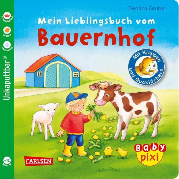 Baby Pixi (unkaputtbar) 69: Mein Lieblingsbuch vom Bauernhof als Buch (kartoniert)