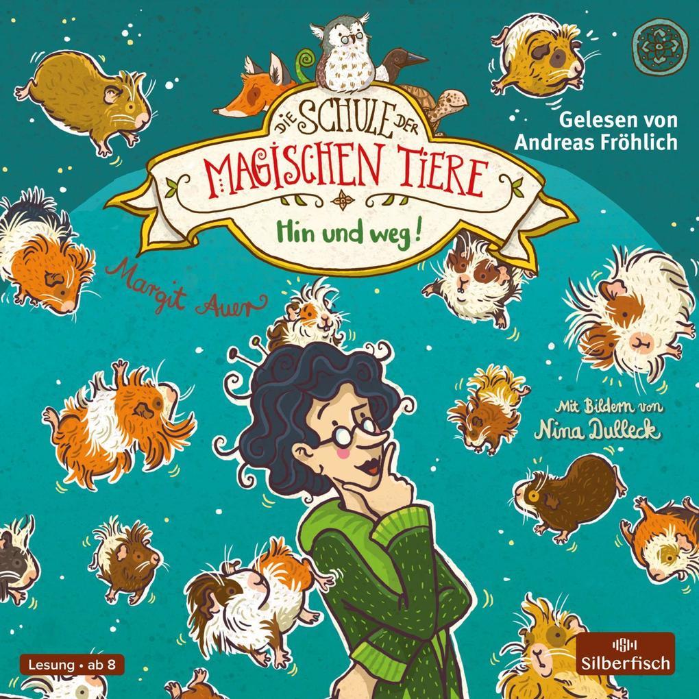 Die Schule der magischen Tiere 10: Hin und weg! als Hörbuch