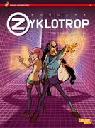 Zyklotrop II: Der Lehrling des Bösen