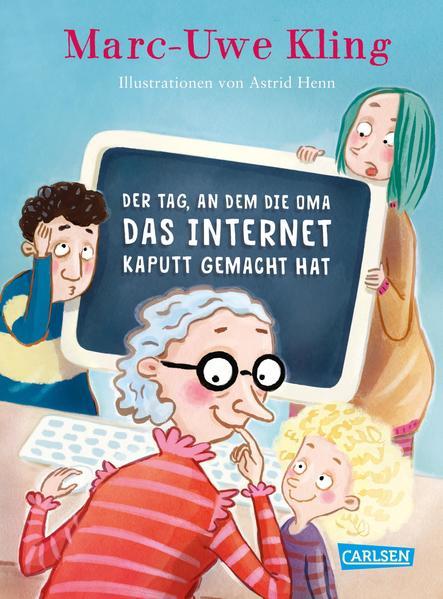 Der Tag, an dem die Oma das Internet kaputt gemacht hat als Buch
