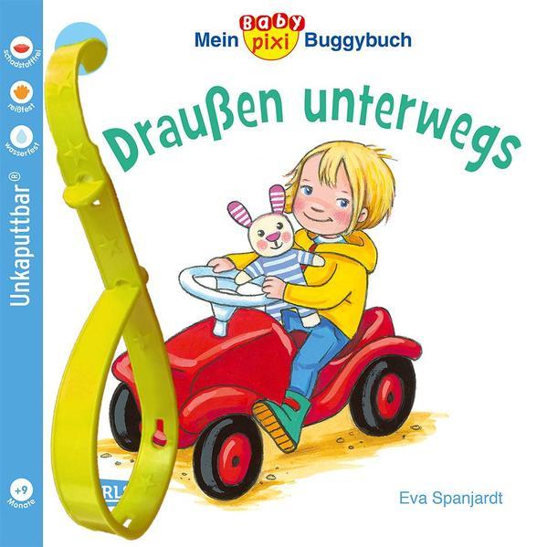 Baby-Pixi 66: Mein Baby-Pixi-Buggybuch: Draußen unterwegs als Buch