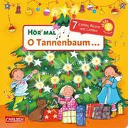 Hör mal: O Tannenbaum ...