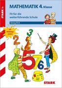 Training Mathematik 4. Klasse Grundschule - Fit für die weiterführende Schule