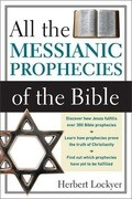 All the Messianic Prophecies of the Bible