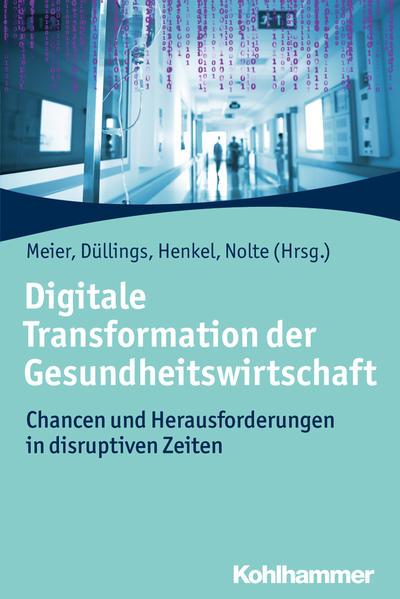 Digitale Transformation der Gesundheitswirtschaft als Buch