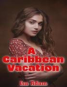 A Caribbean Vacation