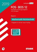 Abiturprüfung FOS/BOS Bayern 2019 - Mathematik Nichttechnik 12. Klasse