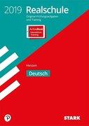 Original-Prüfungen und Training Realschule Hessen 2019 - Deutsch