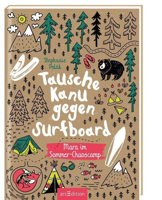 Tausche Kanu gegen Surfboard als Buch von Steph...