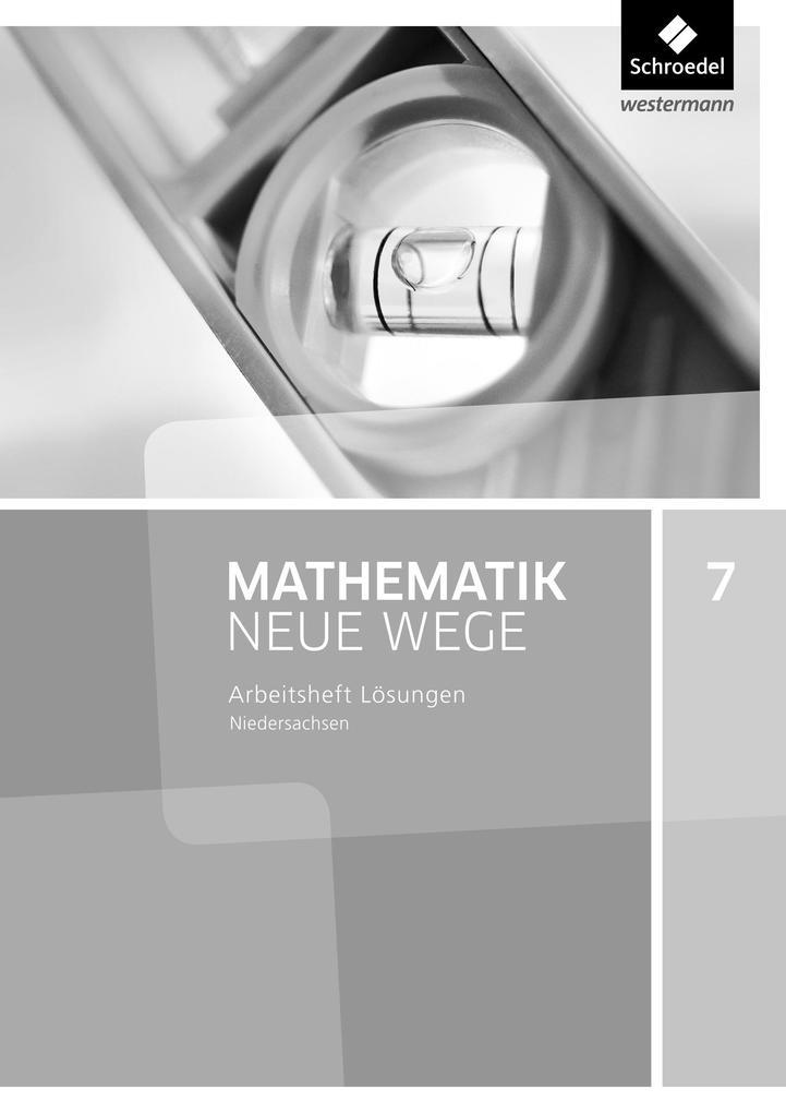 Mathematik Neue Wege 7. Lösungen Arbeitsheft. G9 für Niedersachsen als Buch (geheftet)