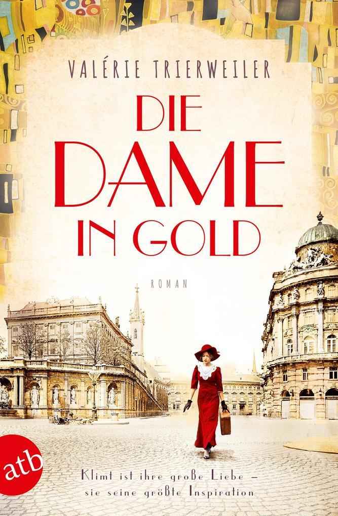 Die Dame in Gold als eBook epub