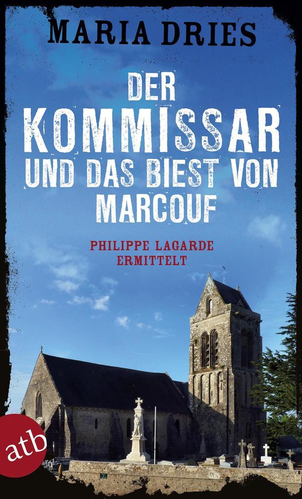 Der Kommissar und das Biest von Marcouf als eBook