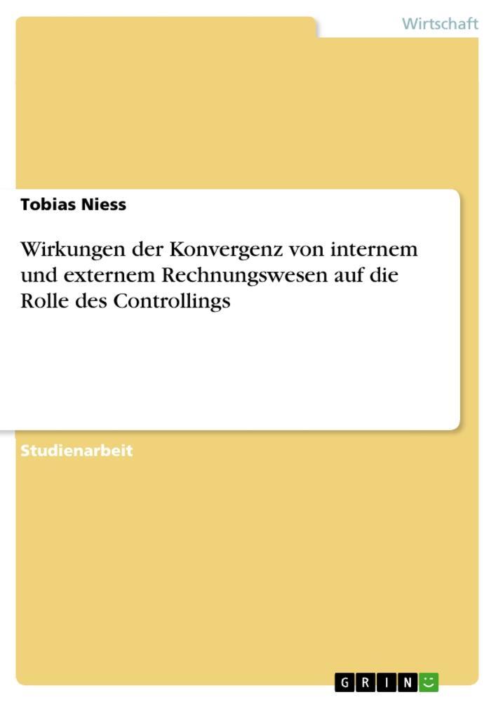 Wirkungen der Konvergenz von internem und exter...