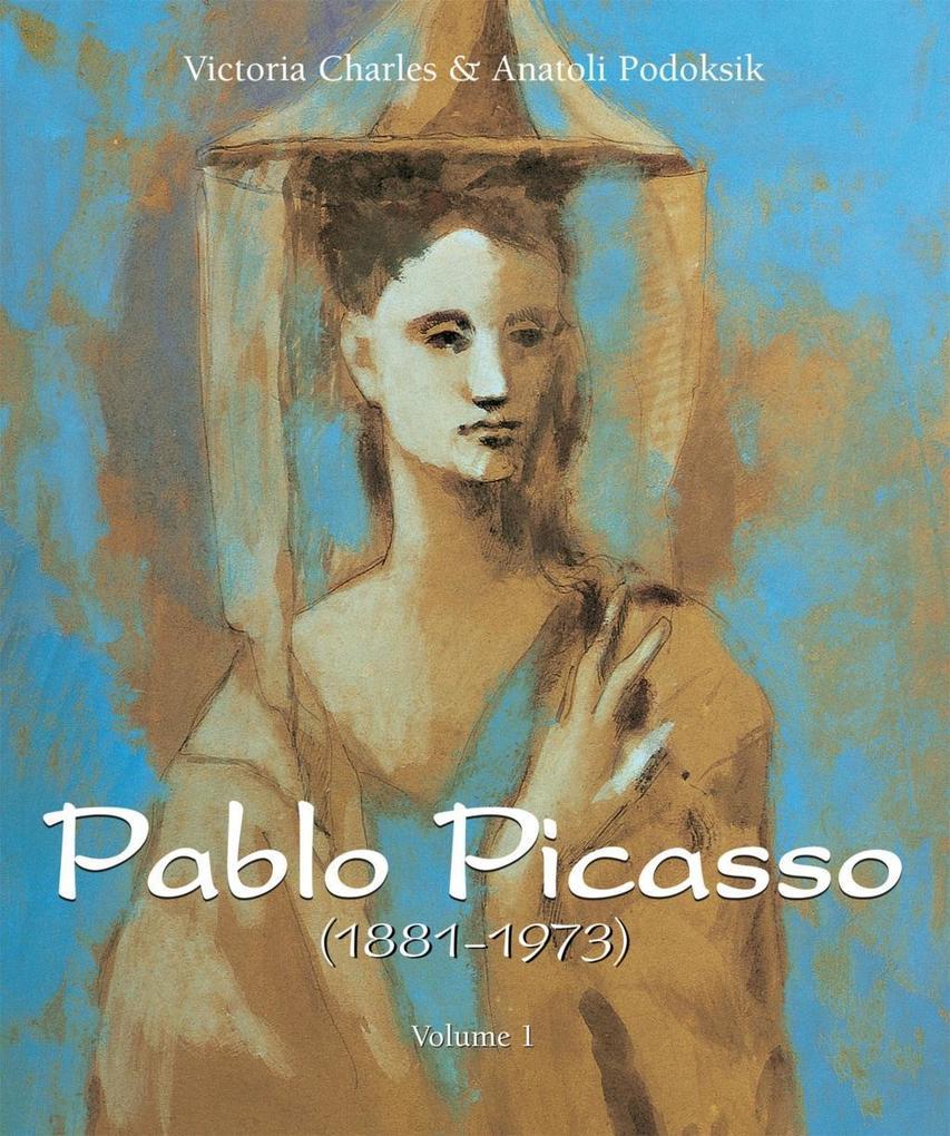 Pablo Picasso (1881-1973) - Volume 1 als eBook ...