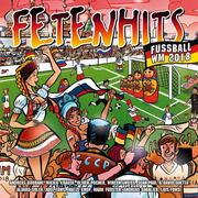 [Various: Fetenhits Fussball WM 2018]