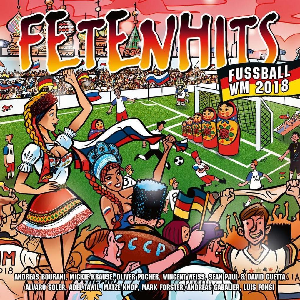 Fetenhits Fussball WM 2018 als CD