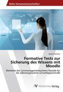 Formative Tests zur Sicherung des Wissens mit Moodle
