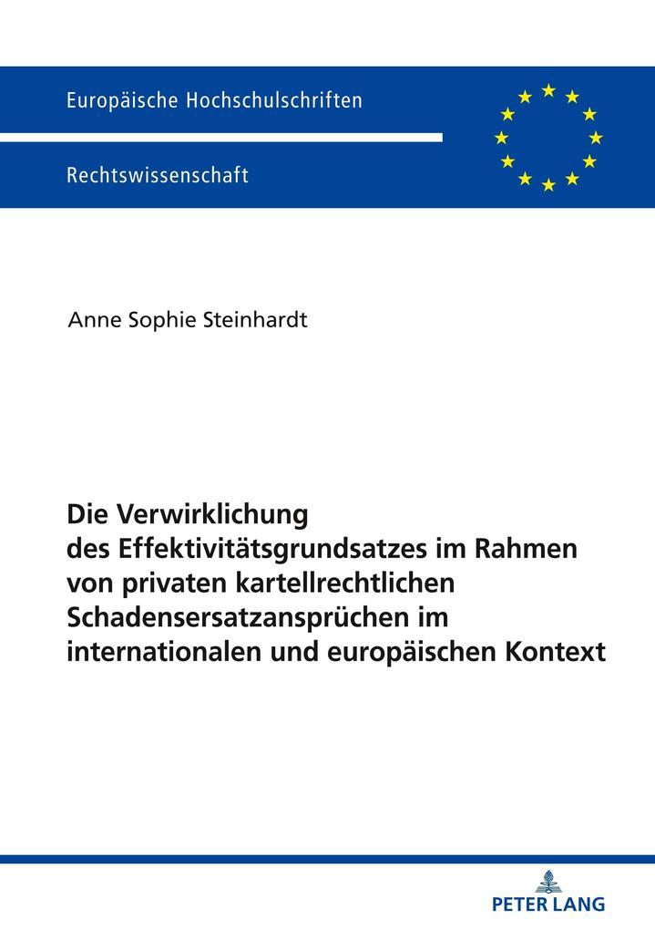 Die Verwirklichung des Effektivitätsgrundsatzes im Rahmen von ...