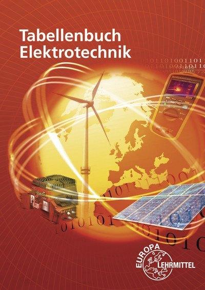 Tabellenbuch Elektrotechnik als Buch