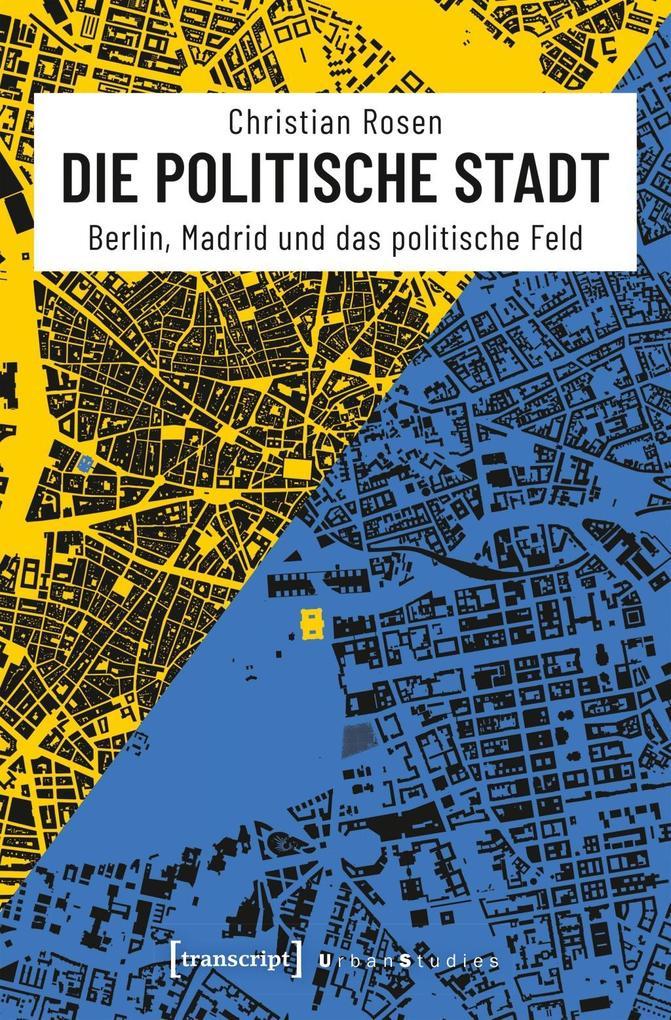 Die politische Stadt als Buch von Christian Rosen