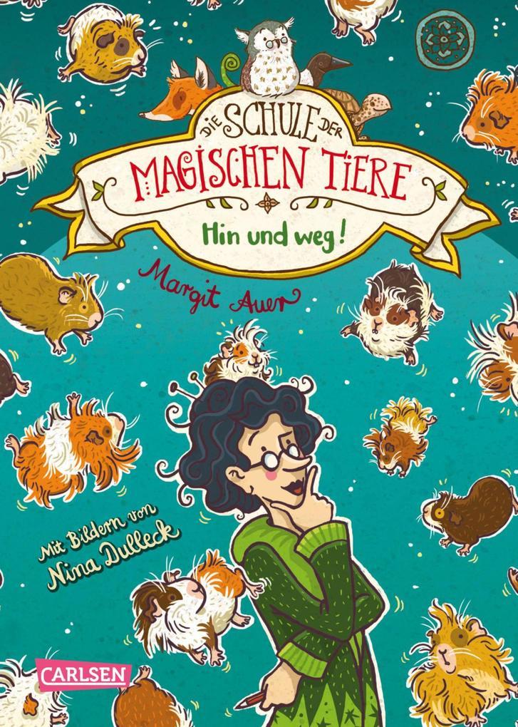 Die Schule der magischen Tiere 10: Hin und weg! als eBook
