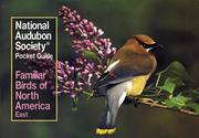 National Audubon Society Pocket Guide to Familiar Birds: Eastern Region: Eastern
