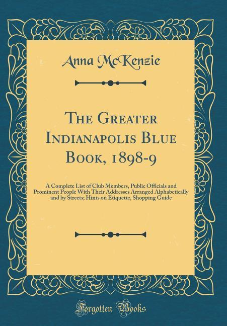 The Greater Indianapolis Blue Book, 1898-9 als ...