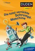 Duden Leseprofi - Die total verrückte Schrumpf-Maschine, 1. Klasse