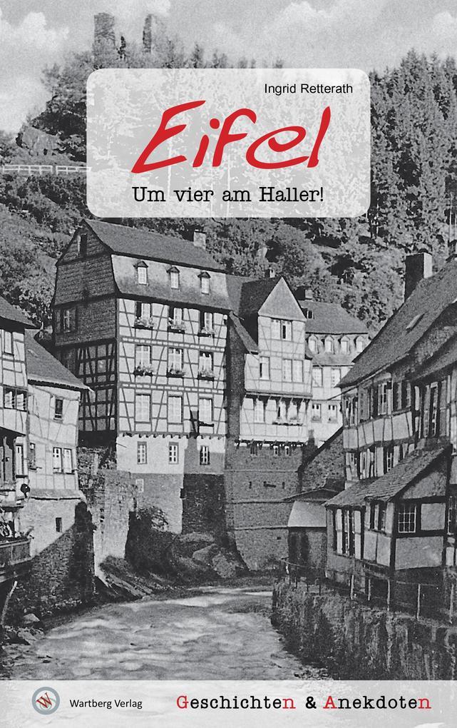 Geschichten und Anekdoten aus der Eifel als Buc...