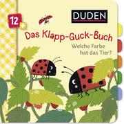 Duden 12+: Das Klapp-Guck-Buch: Welche Farbe hat das Tier?