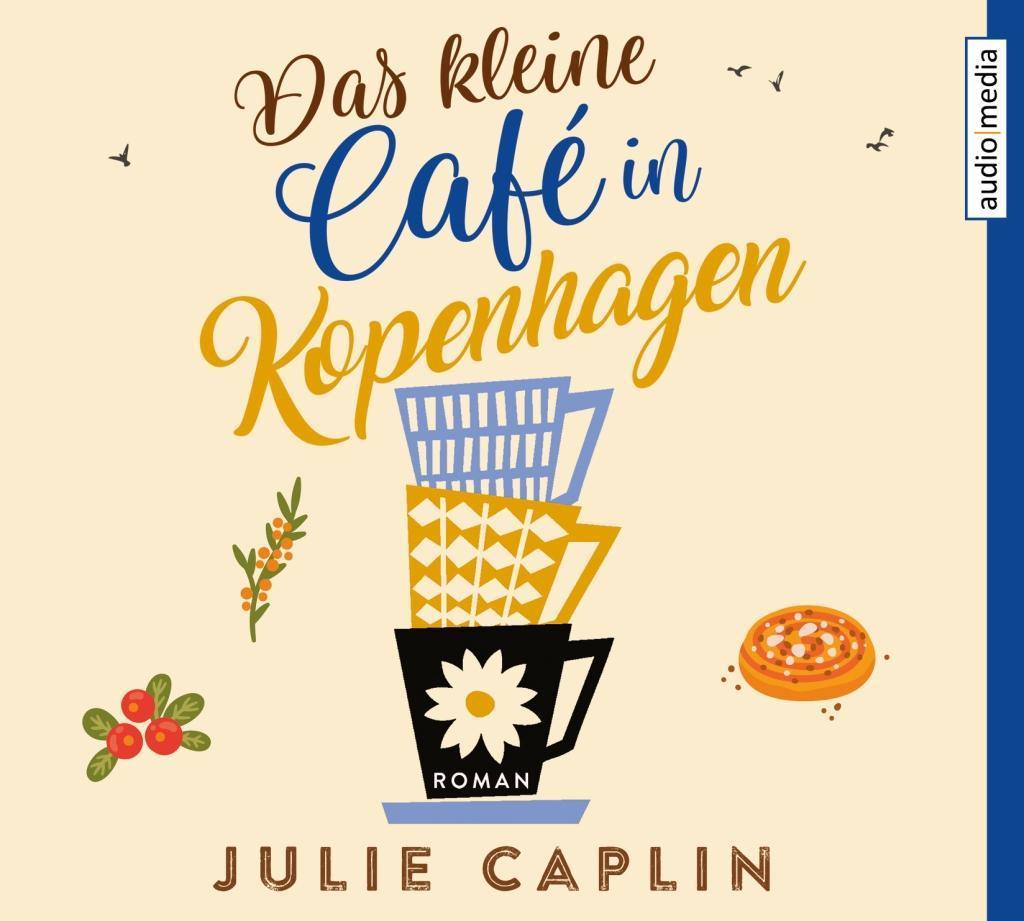 Das kleine Café in Kopenhagen als Hörbuch