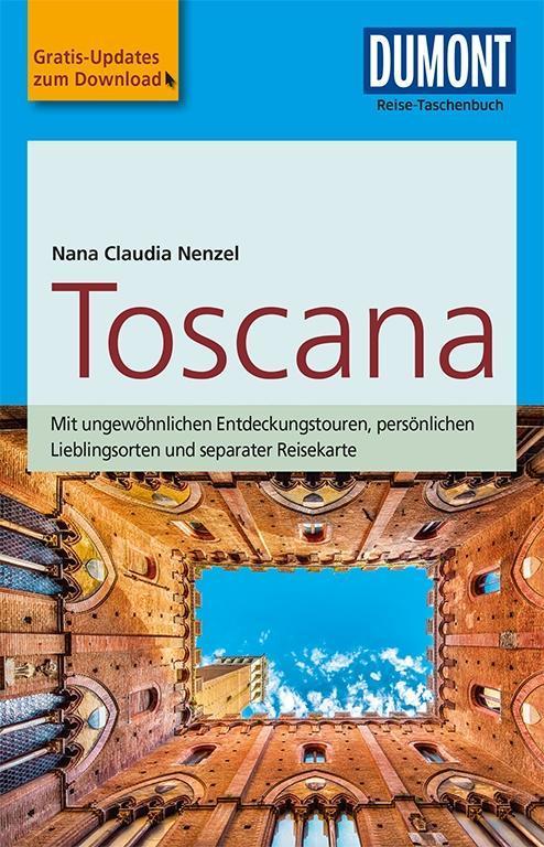 DuMont Reise-Taschenbuch Reiseführer Toscana als Taschenbuch