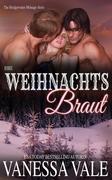 Ihre Weihnachts Braut (Bridgewater Ménage-Serie, #5)