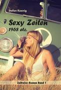 Sexy Zeiten - 1968 etc.