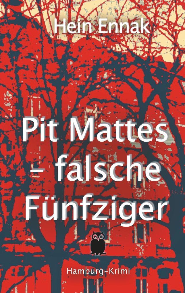 Pit Mattes - falsche Fünfziger als Buch