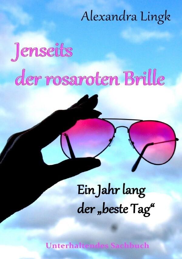 Jenseits der rosaroten Brille als Buch (kartoniert)