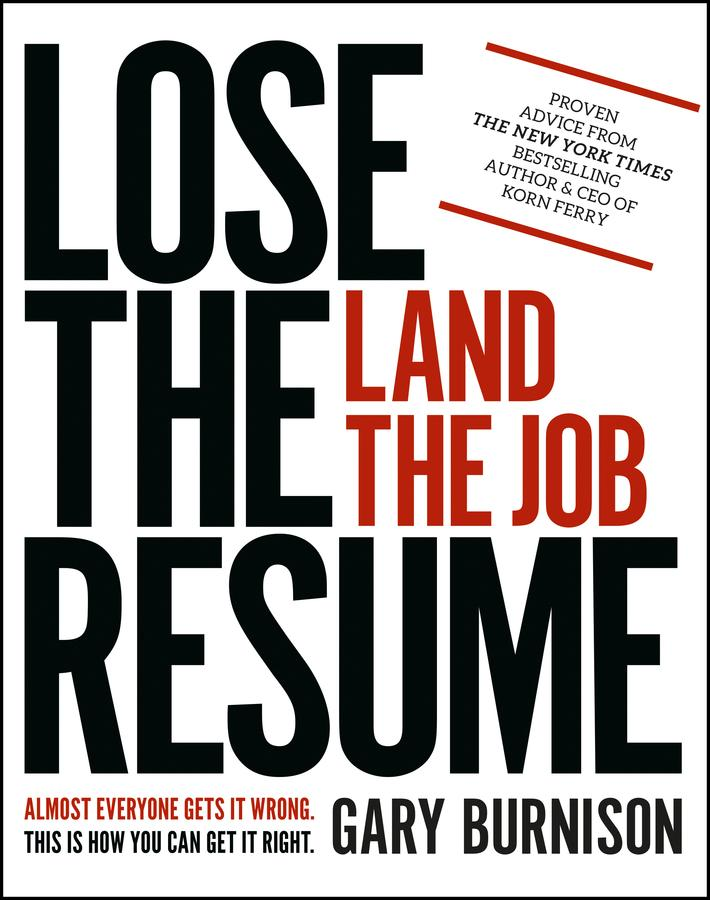 Lose the Resume, Land the Job als eBook Downloa...