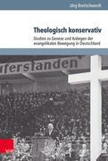 Theologisch konservativ