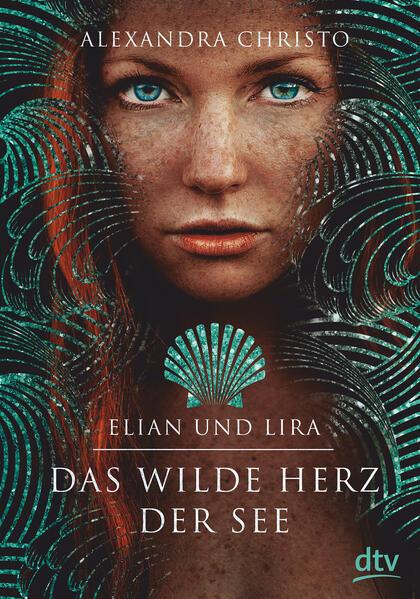 Elian und Lira - Das wilde Herz der See als Buch