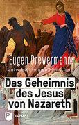 Das Geheimnis des Jesus von Nazareth