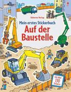 Mein erstes Stickerbuch: Auf der Baustelle