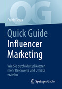 Quick Guide Influencer Marketing