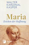 Maria - Zeichen der Hoffnung