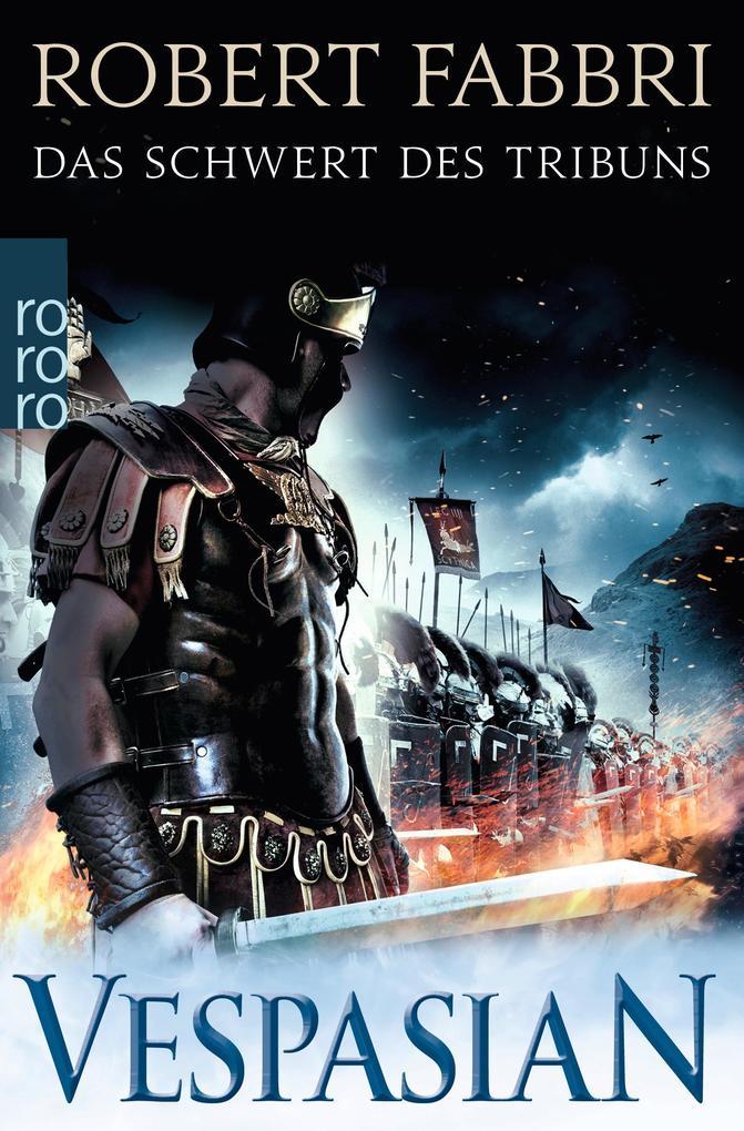 Vespasian: Das Schwert des Tribuns als Taschenbuch